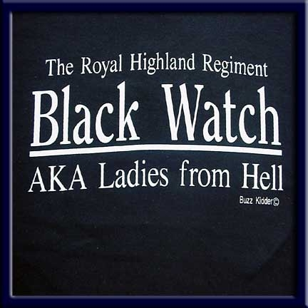Black Watch, AKA Ladies From Hell T shirt