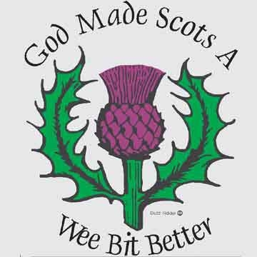 God Made Scot a Wee bit Better T Shirt