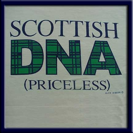 Scottish DNA, Better than Life Insurance T Shirt